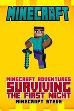 Minecraft : Minecraft Adventures - Surviving the First Night! - Minecraft Steve