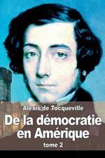 de La Democratie En Amerique : Tome 2 - Professor Alexis De Tocqueville