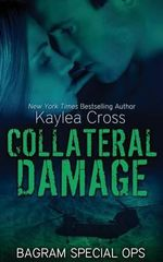 Collateral Damage - Kaylea Cross