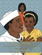 Savvie Sunshine, Will You Remember Daddy When I Am Out to Sea? : A Salute to All Navy Dads - Dr Chanda Nicole Holsey