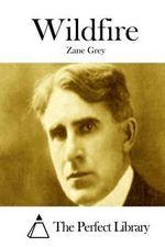 Wildfire - Zane Grey