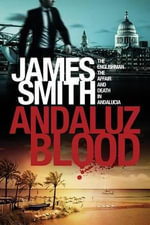 Andaluz Blood - James Smith