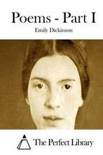 Poems - Part I - Emily Dickinson
