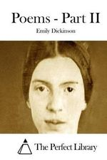 Poems - Part II - Emily Dickinson