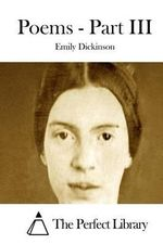 Poems - Part III - Emily Dickinson