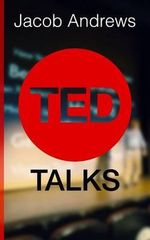 Ted Talks - Jacob Andrews