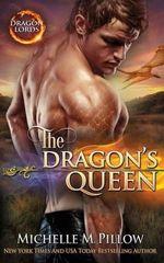 The Dragon's Queen - Michelle M Pillow