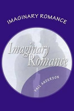 Imaginary Romance - Vall Anderson