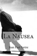 La Nausea - Jean Paul Sartre