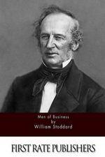 Men of Business - William Stoddard