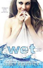 Wet - Stacy Kestwick