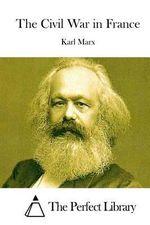 The Civil War in France - Karl Marx