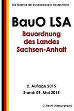 Bauordnung Des Landes Sachsen-Anhalt (Bauo Lsa), 2. Auflage 2015 - G. Recht