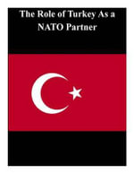 The Role of Turkey as a NATO Partner - U. S. Army War College