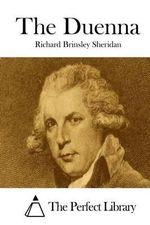 The Duenna - Richard Brinsley Sheridan