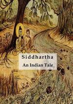 Siddhartha : An Indian Tale - Hermann Hesse