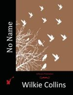 No Name - Au Wilkie Collins