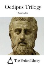 Oedipus Trilogy - Sophocles