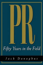 PR : Fifty Years in the Field - Jack Donoghue