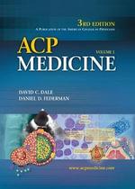 ACP Medicine : Principles and Practice - David C. Dale