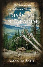 Disaster in Paradise : Landslide at Johnson's Landing - Amanda Bath