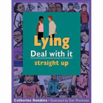 Lying : Deal with it Straight Up - Catherine Rondina