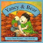 Yancy and Bear - Hazel Hutchins