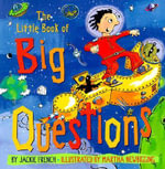 The Little Book of Big Questions - Jackie French