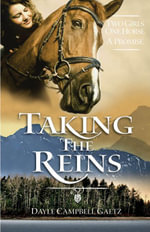 Taking the Reins - Campbell Gaetz Dayle