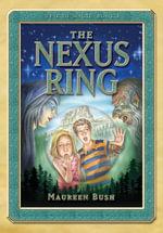 The Nexus Ring : Veil of Magic Book One - Maureen Bush