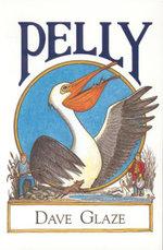 Pelly - Dave Glaze