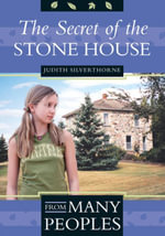 The Secret of the Stone House - Judith Silverthorne