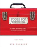 Tools for Teaching Social Studies : A How-To Handbook of Useful Ideas and Practical Solutions - Jim Parsons