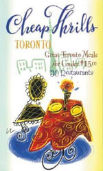 Cheap Thrills Toronto : Great Toronto Meals for Under $15 - Marrelli N
