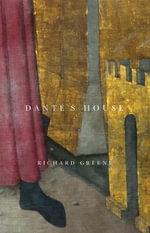 Dante's House - Richard Greene