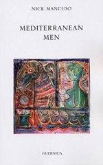 Mediterranean Men : Essential Poets (Ecco) - Nick Mancuso