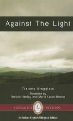 Against the Light : Experiences of a Disabled Physician in Medicine - Tiziano Broggiato