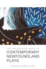 The Breakwater Book of Contemporary Newfoundland Plays, Vol II - Denyse Lynde