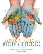 Making a Living While Making a Difference : Conscious Careers in an Era of Independence - Melissa Everett