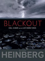 Blackout : Coal, Climate and the Last Energy Crisis - Richard Heinberg