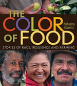 The Color of Food : Stories of Race, Resilience and Farming - Natasha Bowens