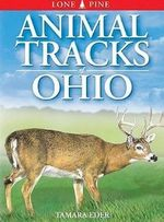 Animal Tracks of Ohio - Tamara Eder