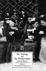 Witlings & the Woman Hater Pb : Broadview Editions - Frances Burney
