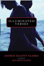Illuminated Verses - George Elliott Clarke
