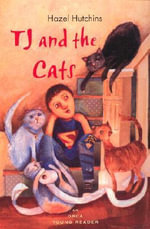 Tj and the Cats - Hazel Hutchins