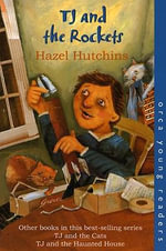 TJ and the Rockets : Orca Young Readers (Quality) - Hazel Hutchins