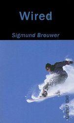 Wired - Sigmund Brouwer
