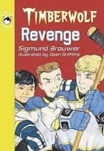 Timberwolf Revenge : Orca Echoes (Quality) - Sigmund Brouwer