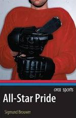 All-Star Pride - Sigmund Brouwer