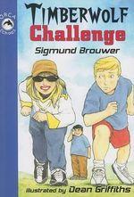 Timberwolf Challenge - Sigmund Brouwer